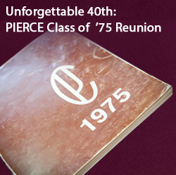 Unforgettable:  PIERCE Class of  '75 Reunion