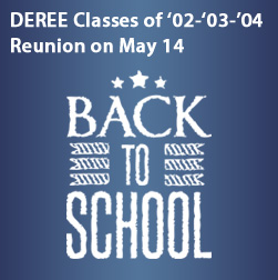 DEREE Classes of '02-'03-'04  Reunion on May 14