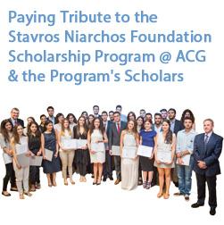 Paying Tribute to the Stavros Niarchos Foundation Scholarship Program & its Scholars at ACG